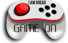 Gametime- I am bread