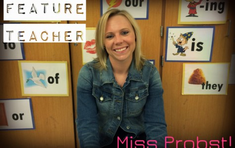 Feature teacher- Miss Probst!