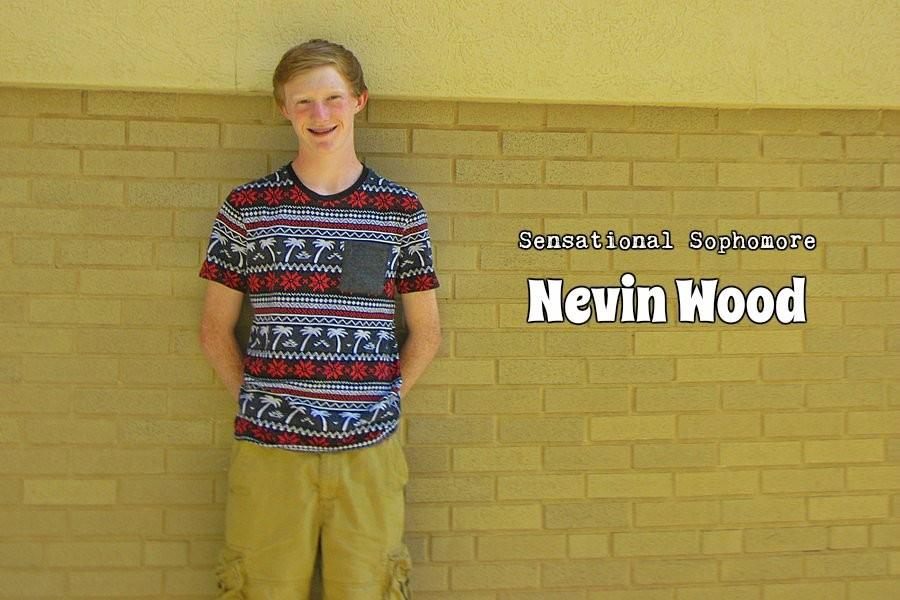 Nevin Wood is this month's Sensational Sophomore.
