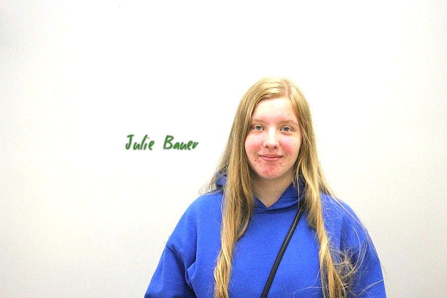 Tenth grader Julie Bauer.