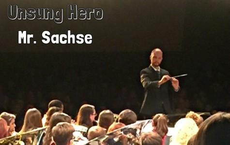 Unsung Hero: Mr. Sachse