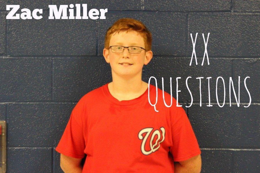 Zac Miller has 20 answers for our 20 questions.