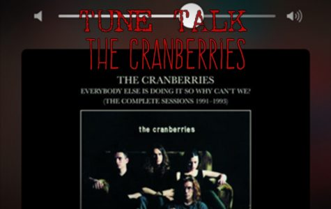 TUNE TALK: the Cranberries were a great 90s band
