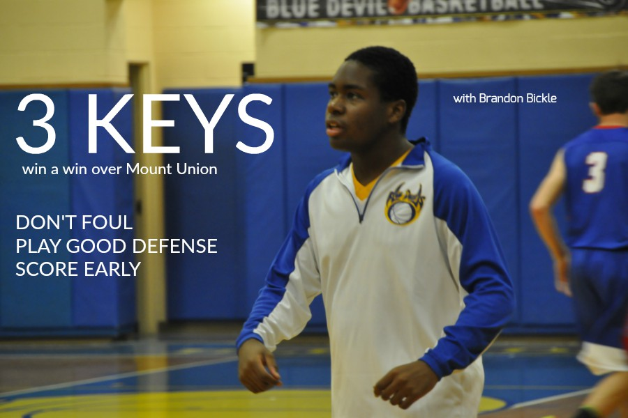 Brandon Bickle has three keys to a Blue Devil victory.