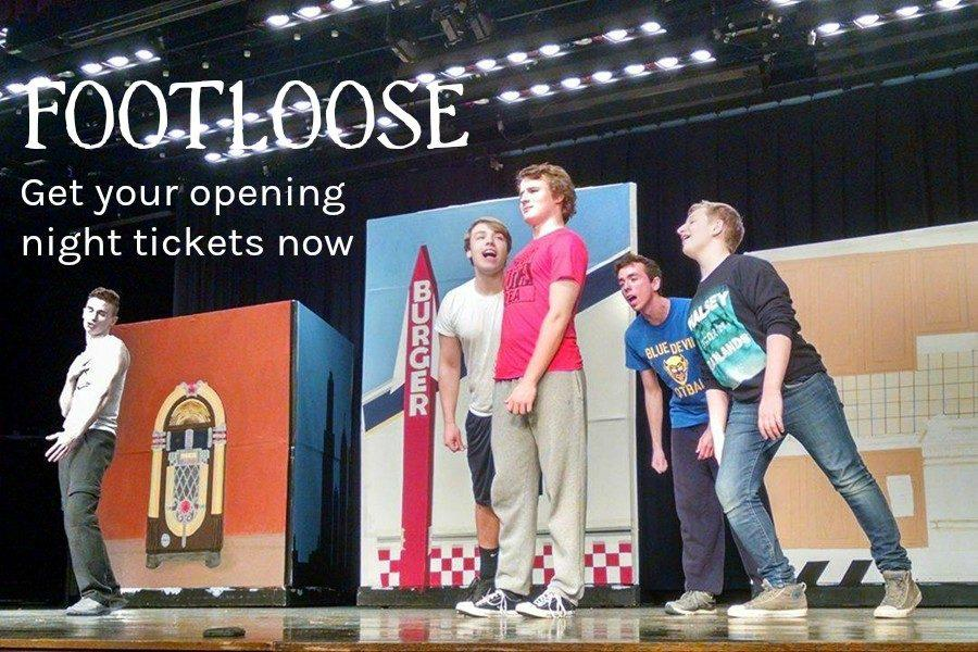 You can still be there for opening night of the spring musical Footloose.