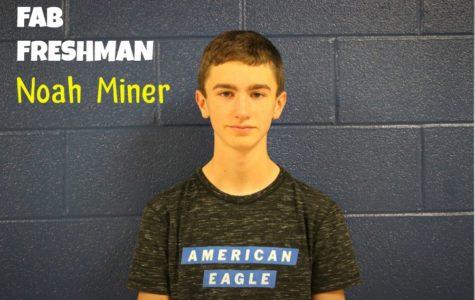 FAB FRESHMAN: Noah Miner