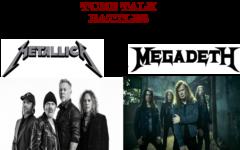 Tune Talk Battles: Metallica vs. MegaDeth