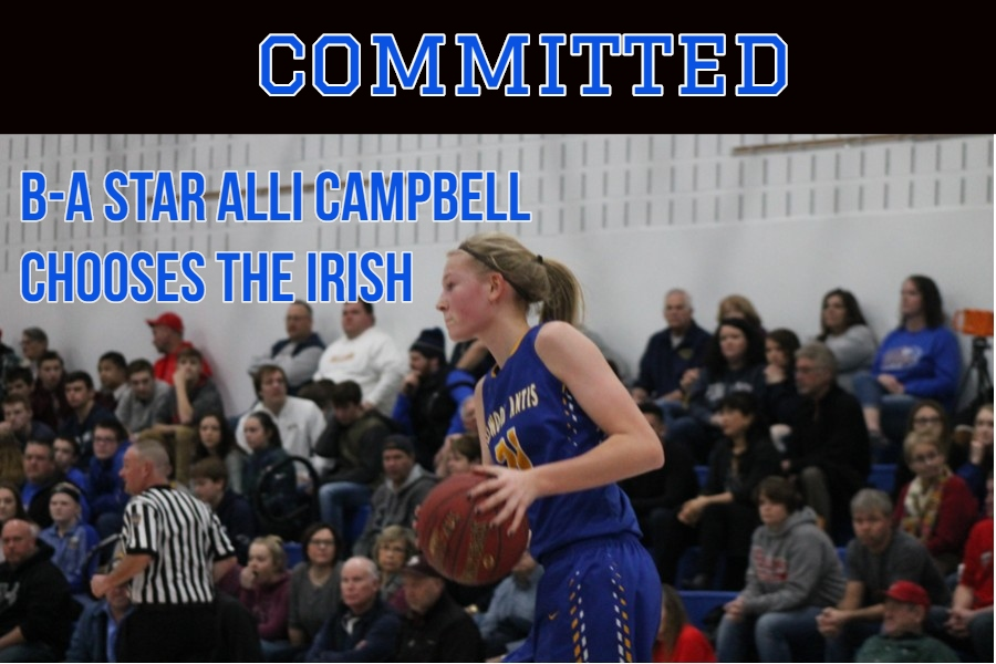 Alli Campbell gave a verbal commitment this week to play basketball at Notre Dame.