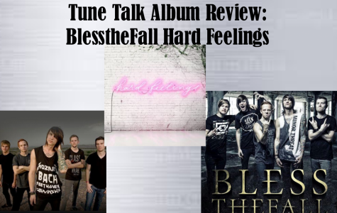 Tune Talk Album Review: BlesstheFall Hard Feelings