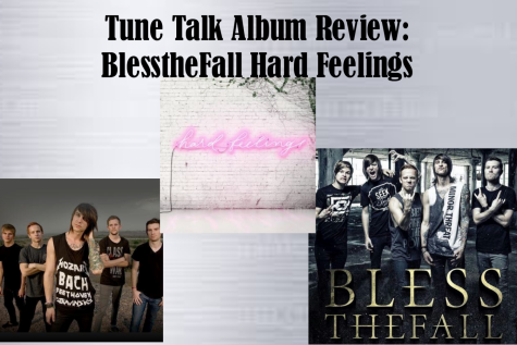 Tune Talk Album Review: BlesstheFall Hard Feelings