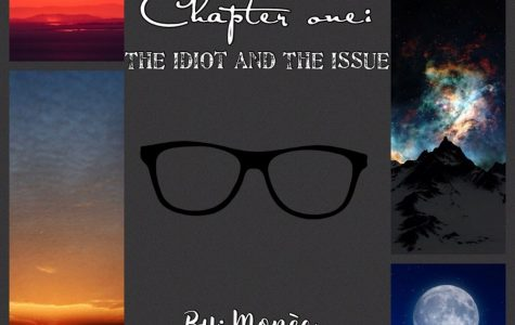 Zombie Eyes; Chapter One: The Idiot and The Issue