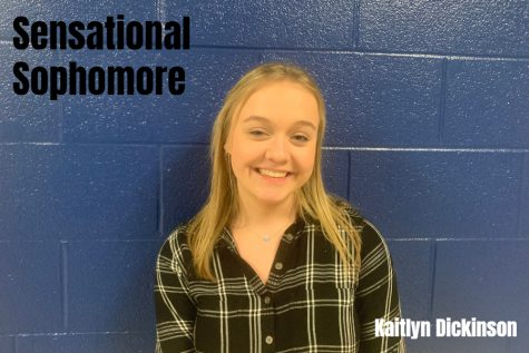 Kaitlyn Dickinson is a sensational sophomore who enjoys school.