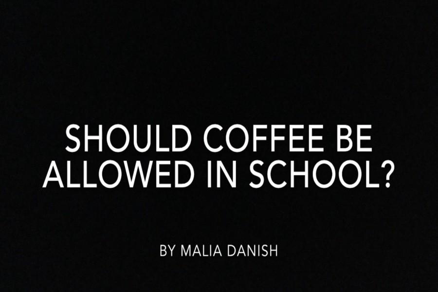 Should coffee be allowed in school?