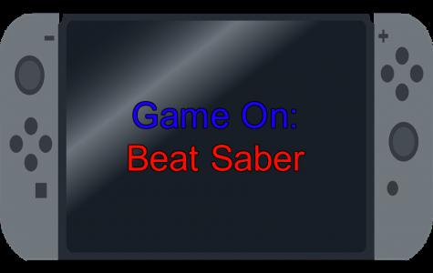 Game On: Beat Saber