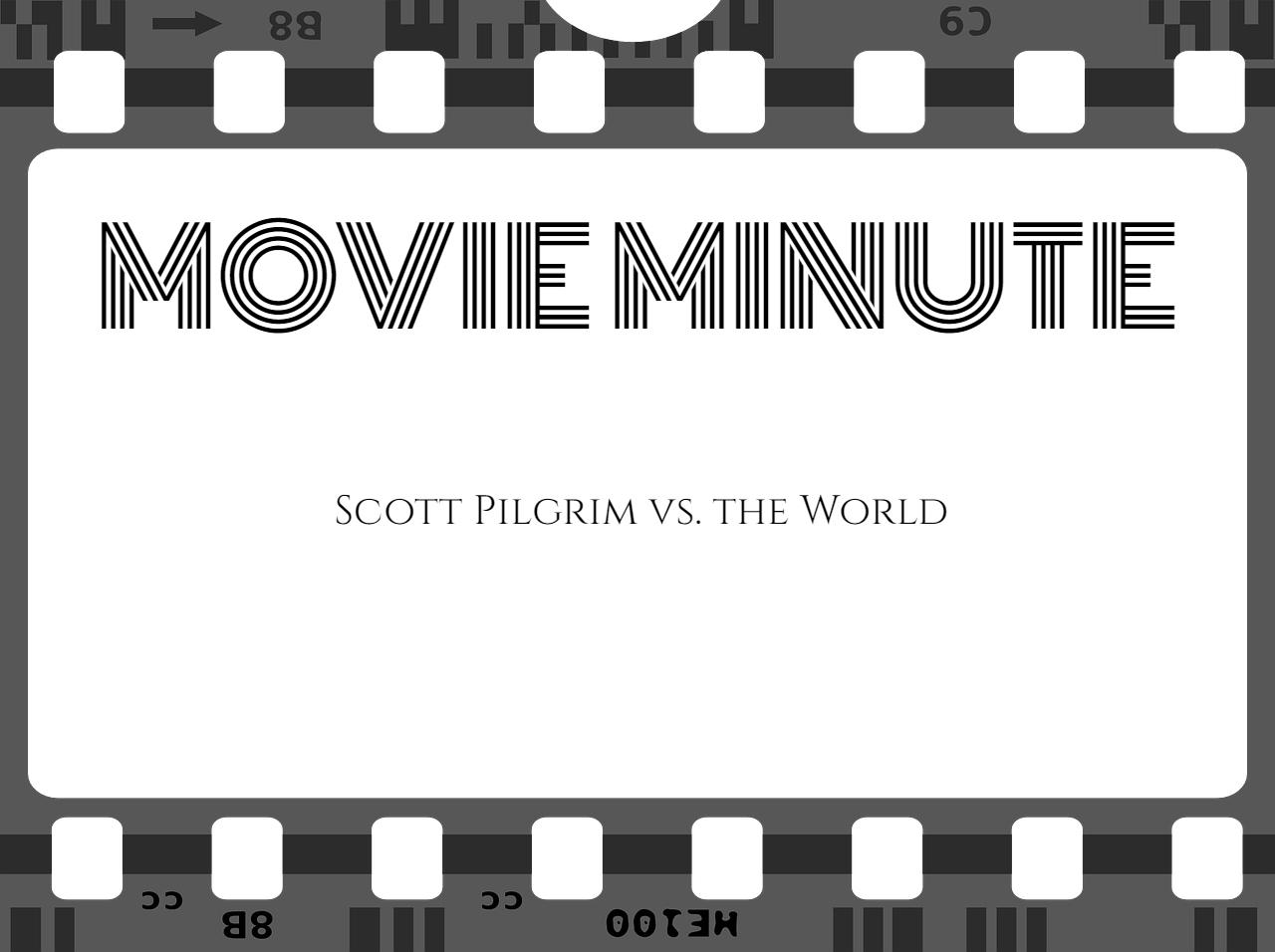 Scott Pilgrim vs. The World is a movie worth seeing.
