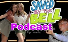 SAVED BY THE BELL PODCAST: Episode 3