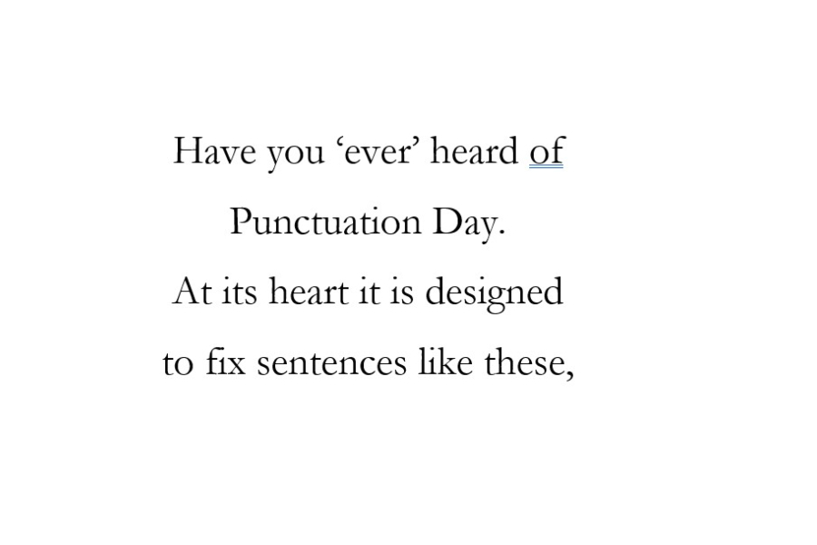 Today is National Punctuation Day.